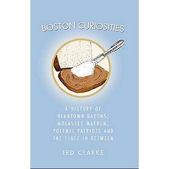 Boston Curiosities - A History of Beantown Barons - Molasses Mayhem -