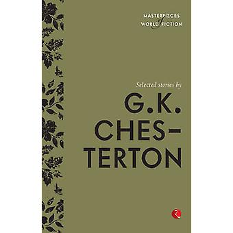Selected Stories by G. K Chesterton by G. K. Chesterton - 97881291368