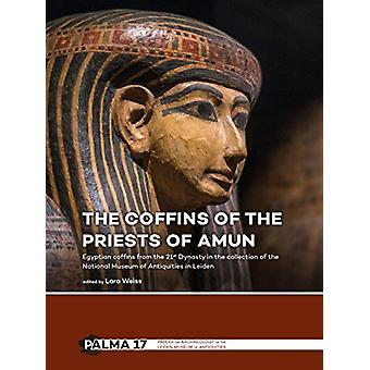 The Coffins of the Priests of Amun - Egyptian coffins from the 21st Dy