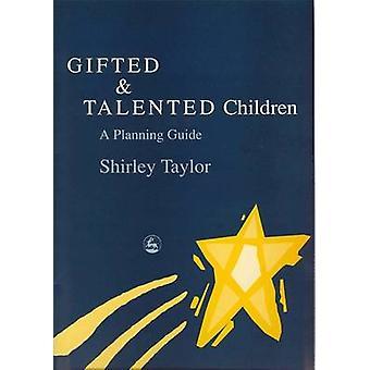 Begåvade och talangfulla barn - en planeringsguide av Shirley Taylor - 97