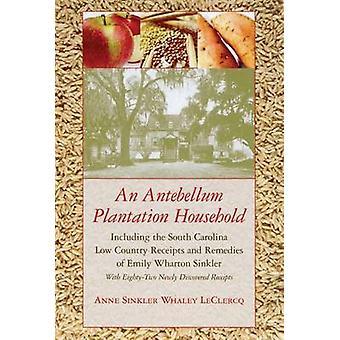 Ett Antebellum Plantation hushåll - inklusive South Carolina låg