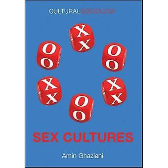 Sex Cultures by Amin Ghaziani