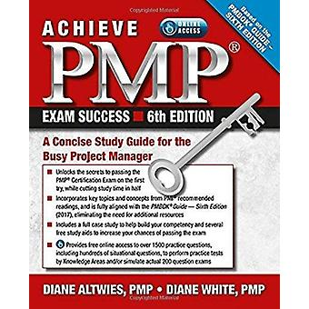 Achieve PMP Exam Success by Diane Altwise