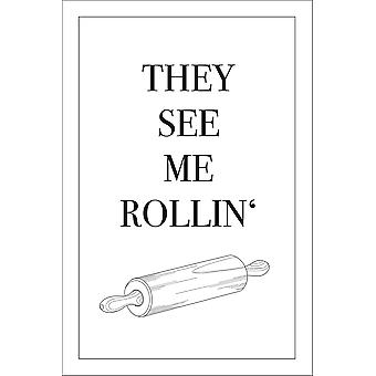 Poster They See Me Rollin' K³chen Song Poster 20 x 30 cm petit format 30 x 20 cm