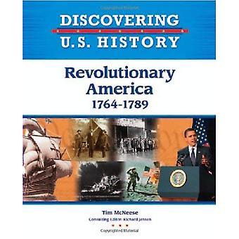 Revolutionerende Amerika 1783-1799 (opdage amerikanske historie)