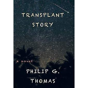 Transplant Story by Thomas & Philip G.