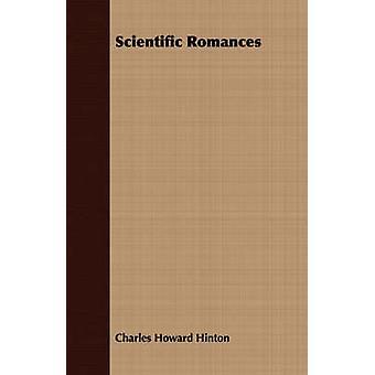 Scientific Romances by Hinton & Charles Howard