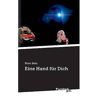 Eine Hand fr Dich by Bolz & Peter