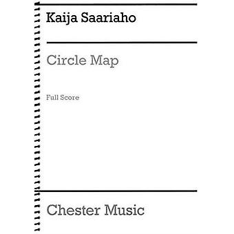 Circle Map for Orchestra and Electronics  Full Score by By composer Kaija Saariaho