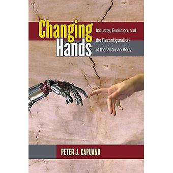 Changing Hands - Industry - Evolution - and the Reconfiguration of the