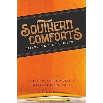 Southern Comforts - Bere e il Sud degli Stati Uniti di Conor Picken - 9780