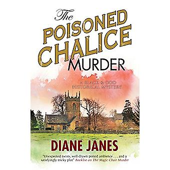 The Poisoned Chalice Murder - A 1920s English mystery by Diane Janes -