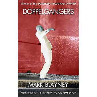 Doppelgangers by Mark Blayney - 9781910409688 Book