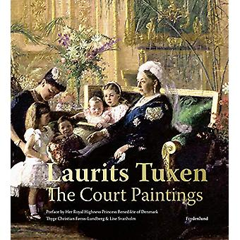 Laurits Tuxen - The Court Paintings by Thyge Christian Fonss-Lundberg