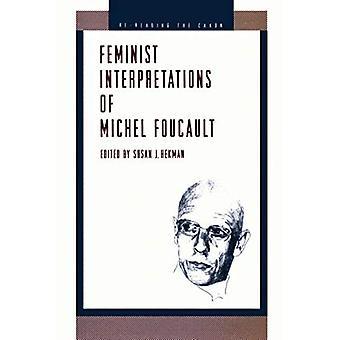 Feministische Deutungen von Michel Foucault (Re-Lektüre der Canon)