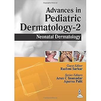 Advances in Pediatric Dermatology: 2