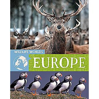 Wildlife Worlds - Europe by Tim Harris - 9781445167275 Book