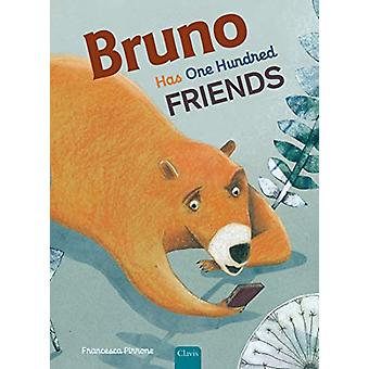 Bruno Has One Hundred Friends by Francesca Pirrone - 9781605375045 Bo