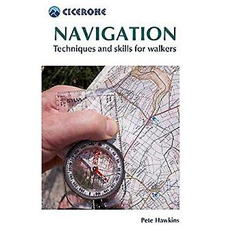 Navigation - Techniques and skills for walkers by Pete Hawkins - 97818