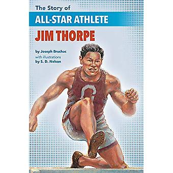 The Story Of All-star Athlete Jim Thorpe by Joseph Bruchac - 97816437