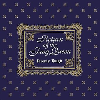 Enigk*Jeremy - Return of the Frog Queen [CD] USA import