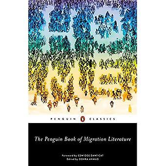 Penguin Book of Migration Litteratur: Avganger, ankomster, generasjoner, returnerer