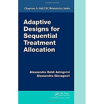 Adaptive Designs for Sequential Treatment Allocation (Chapman & Hall/CRC Biostatistics Series)