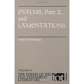 Psalms - Part 2 and Lamentations by Erhard S. Gerstenberger - 9780802