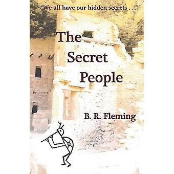 The Secret People by B R Fleming - 9780983820116 Book