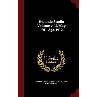 Keramic Studio Volume V. 13 May 1911-Apr. 1912 by Leonard Anna B - 97