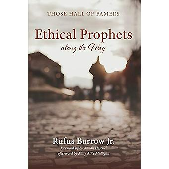 Ethical Prophets along the Way by Rufus Jr Burrow - 9781532677793 Book