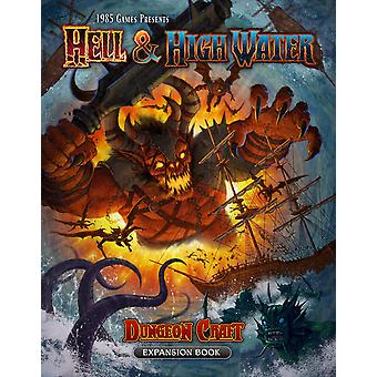 Hell & Highwater - Dungeon Craft Expansion