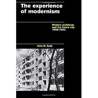The Experience of Modernism: Theory and Practice