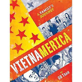 Vietnamerica El viaje de una familia