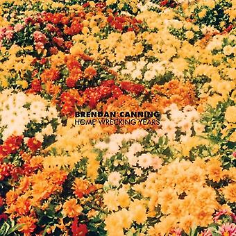 Brendan Canning - Home Wrecking Years [CD] USA import