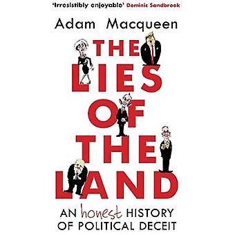 Les mensonges de la terre - une histoire honnête de tromperie politique par la Li
