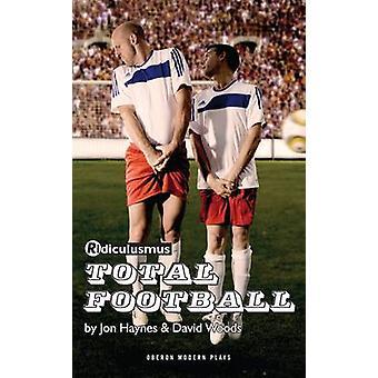 Total fodbold af Jonathan Haynes - David Woods - 9781849430159 bog