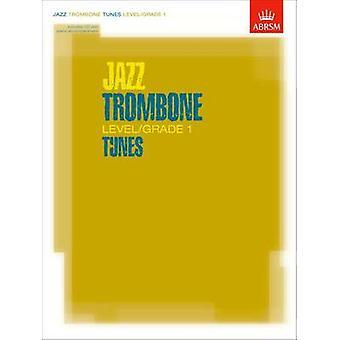 Jazz Trombone Level/Grade 1 Tunes - Part & Score & CD by ABRSM - 9781