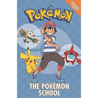 The Official Pokemon Fiction - The Pokemon School - Book 9 by Pokemon -