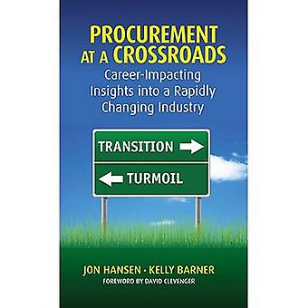 Procurement at a Crossroads - An Industry in Transition or Turmoil? by