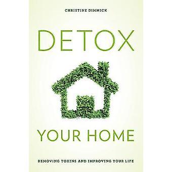 Detox dit hjem - en Guide til at fjerne giftstoffer fra dit liv og Bringi