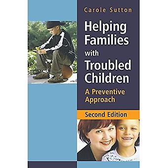 Helpt gezinnen met verontruste kinderen: een preventieve aanpak