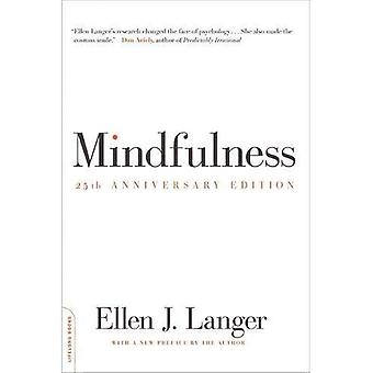 Mindfulness, 25th anniversary edition
