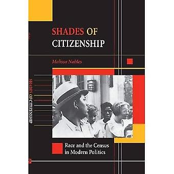Shades of Citizenship: Race and the Census in Modern Politics