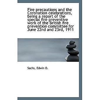 Fogo as precauções e as celebrações de coroação, sendo um relatório do trabalho preventivo fogo especial