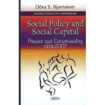 Social Policy and Social Capital: Parents and Exceptionality, 1974-2007 (Children S Issues, Laws and Programs)