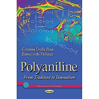 Polyaniline (Polymer Science and Technology)