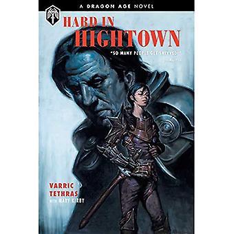 Dragon Age: Hard In Hightown: A Dragon Age Novel