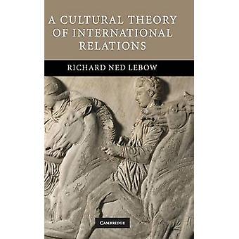نظرية ثقافية للعلاقات الدولية بقلم ليبو وكلية ريتشارد نيد دارتموث ونيو هامبشير