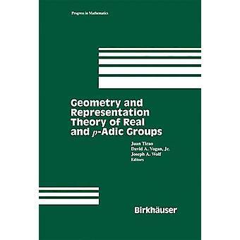 Geometri og repræsentation teori af virkelige og padic grupper af Tirao & Juan